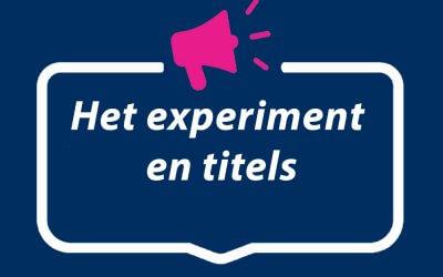 Het experiment en titels